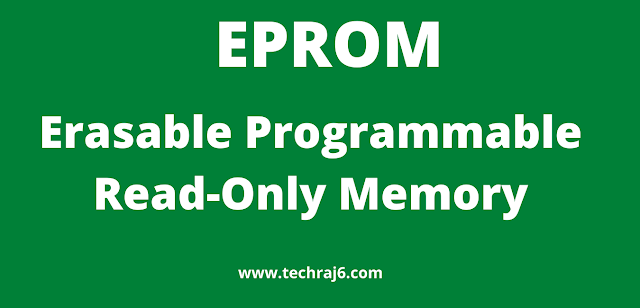 EPROM full form,what is the full form of EPROM