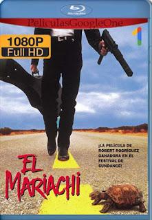 El Mariachi [1992] [1080p BRrip] [Latino-Inglés] [GoogleDrive] RafagaHD