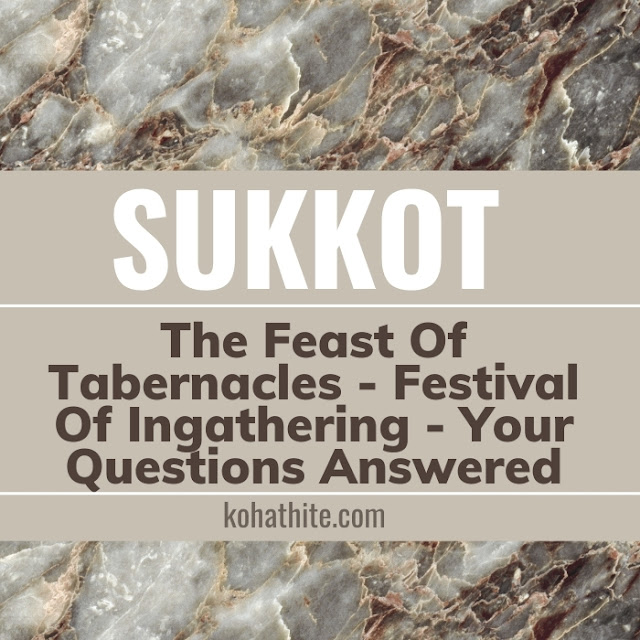 Sukkot | The Feast Of Tabernacles | Festival of Ingathering | Your Questions Answered