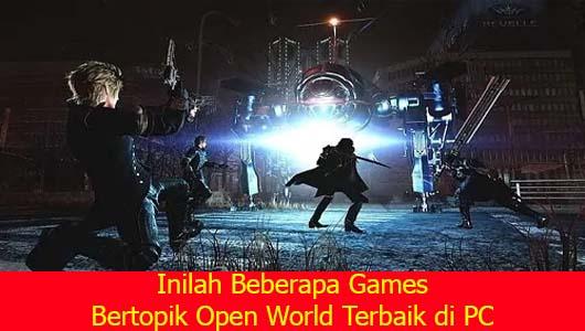 Inilah Beberapa Games Bertopik Open World Terbaik di PC