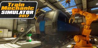 Train Mechanic Simulator 2017 Full Version + Update