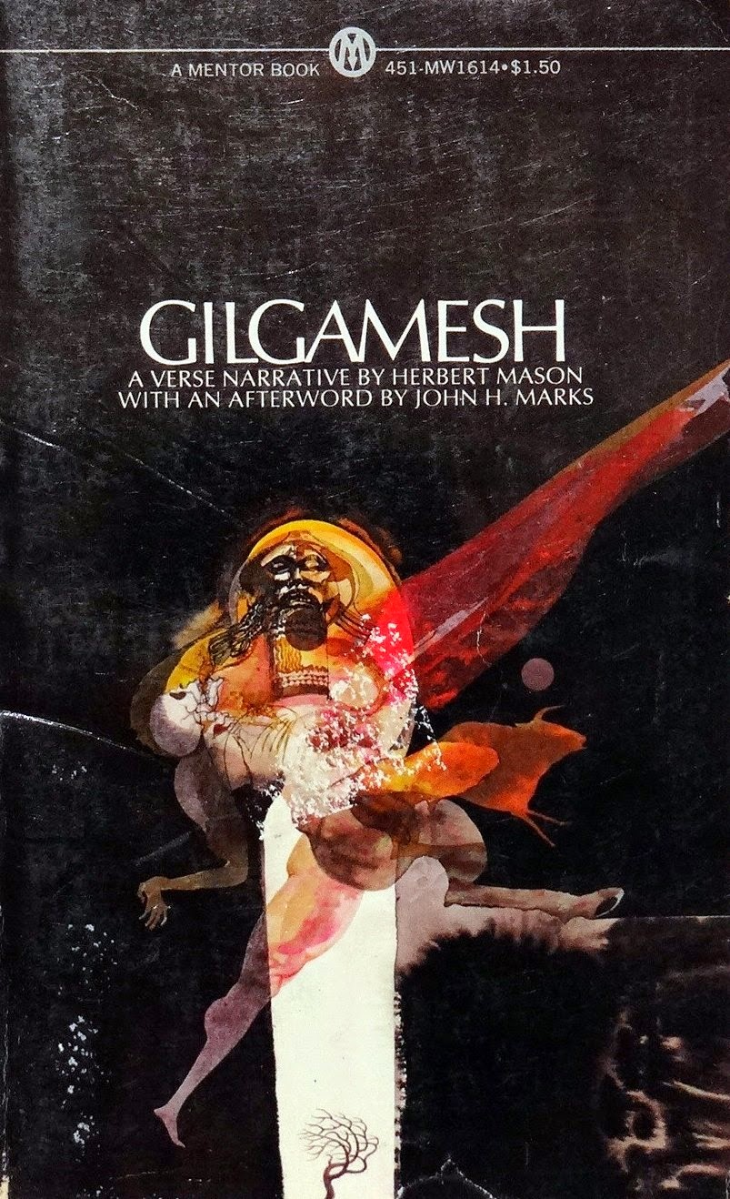 Gilgamesh, A Verse Narrative by Herbert Mason