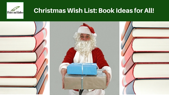 Christmas Wish List: Book Ideas for All! #Books #ToRead @Writers_Authors @JoLinsdell