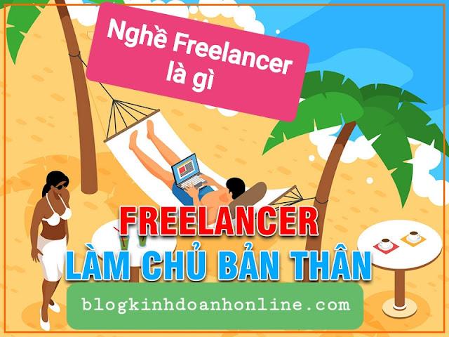 Nghề Freelancer là gì ? Bạn có phù hợp với nghề Freelancer