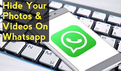 How to Hide Your Photos & Videos on WhatsApp