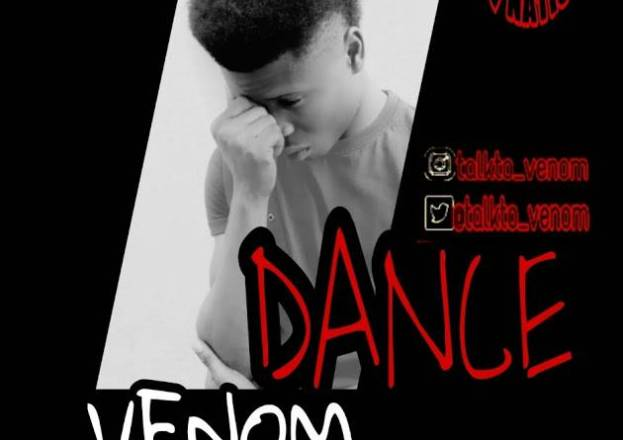 [Song] Venom — Dance (Prod By OT Lord)