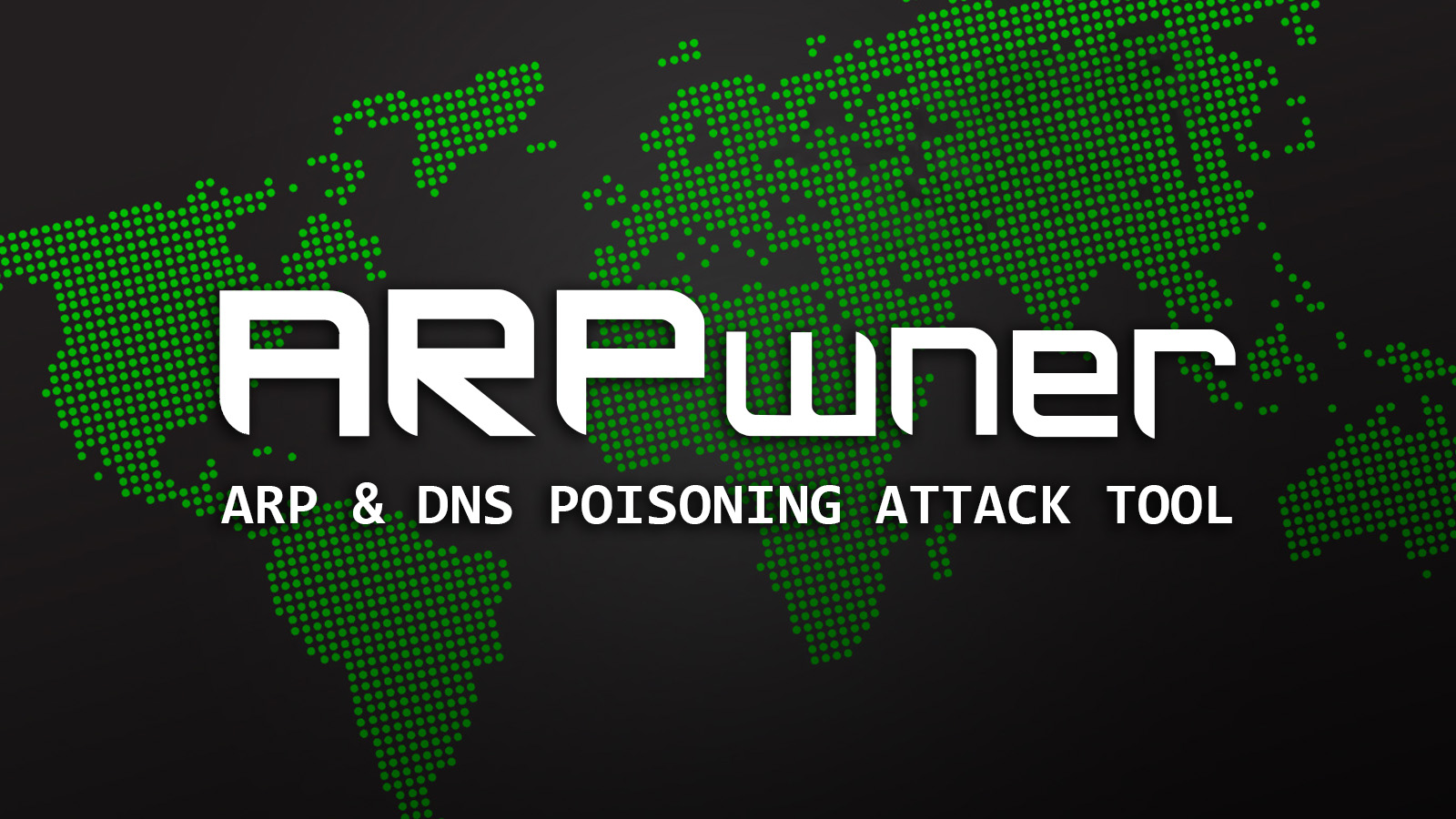 ARPwner - ARP & DNS Poisoning Attack Tool - Effect Hacking