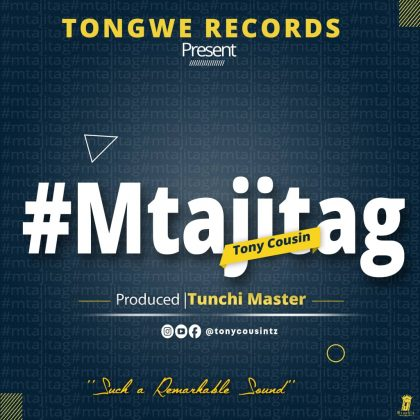 AUDIO | Tony Cousin – Mtajitag | Download Audio