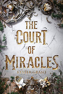 https://www.goodreads.com/book/show/38580035-the-court-of-miracles