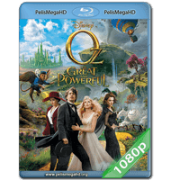 OZ: EL PODEROSO (2013) FULL 1080P HD MKV ESPAÑOL LATINO