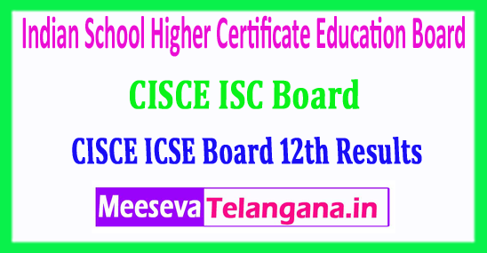 ICSE 12th Result 2018 Indian School Higher Certificate Education Board 12th Class 2018 Results