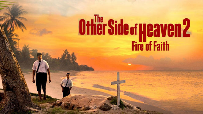 The Other Side of Heaven 2: Fire of Faith (2019) BRRip 720p Latino-Ingles