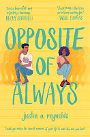 Opposite Of Always by Justin A. Reynolds Book Review