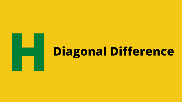 HackerRank Diagonal Difference problem solution