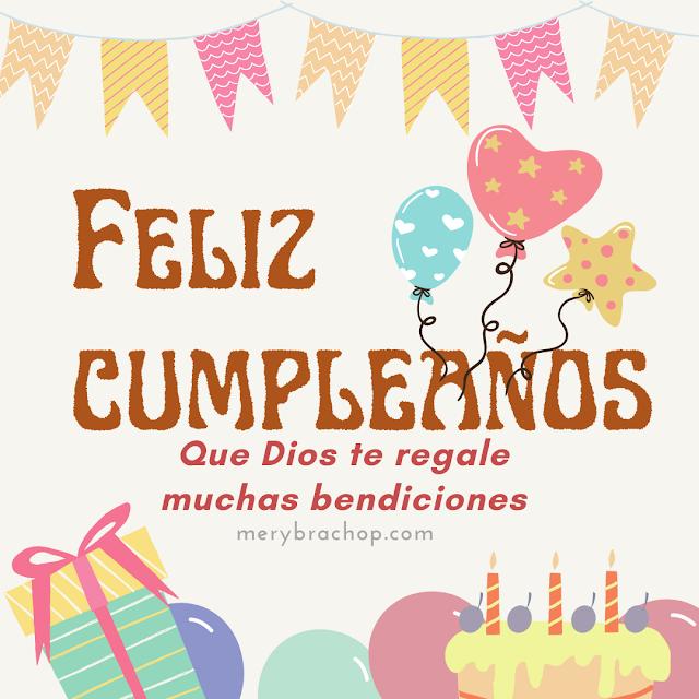felicitaciones de cumpleaños con muchas bendiciones mensaje cristiano