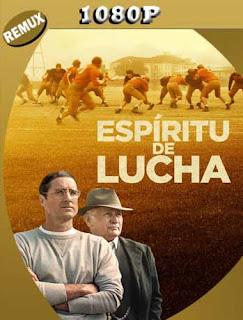 Espiritu de Lucha (2021) REMUX [1080p] Latino [GoogleDrive] PGD
