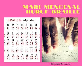 Mari Mengenal Huruf Braille