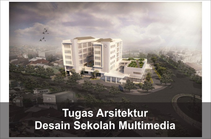 Desain sekolah multimedia