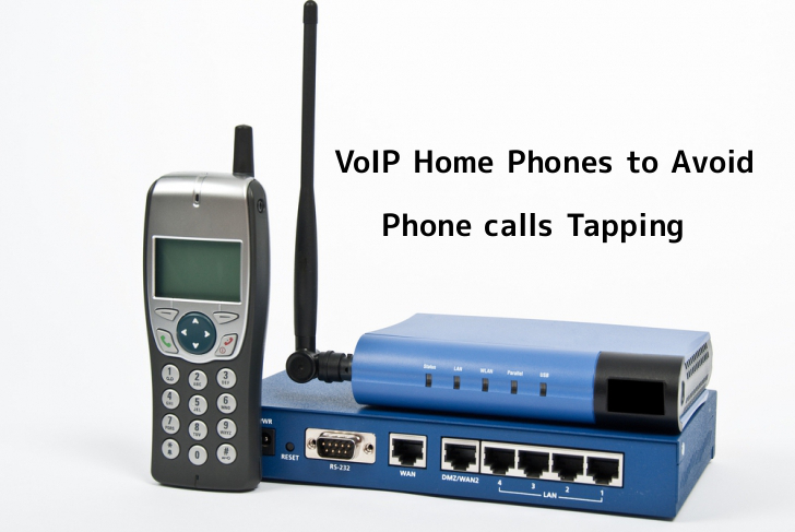 The Benefits of VoIP Home Phones – Avoid Hackers to Tap Your Phone calls