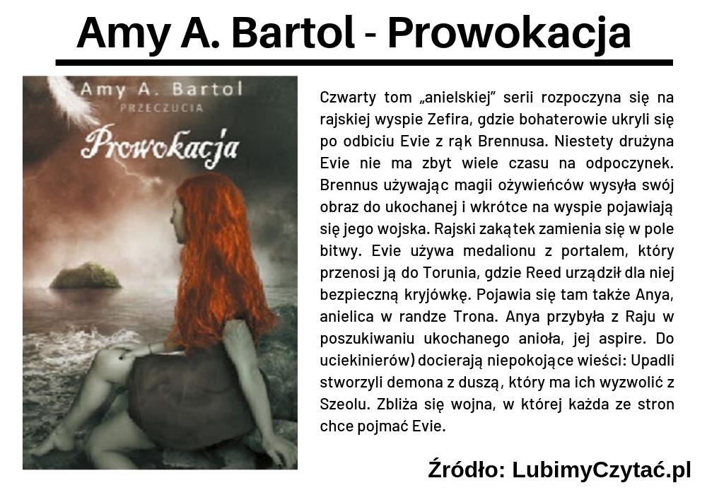 Amy A. Bartol - Prowokacja, Cykl książkowy, Marzenie Literackie