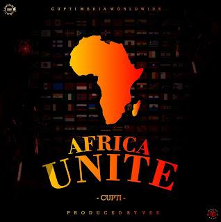 MUSIC: Cupti - Africa Unite