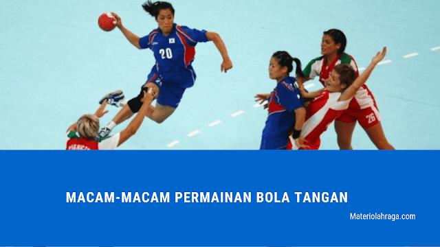 Macam-Macam Permainan Bola Tangan & Ukuran Lapangan Bola Tangan
