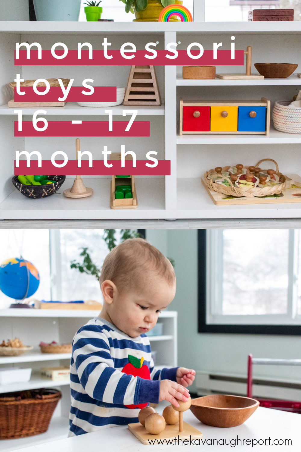 Montessori friendly toy ideas and a look at our play shelves for 16 to 17 months. These are perfect Montessori play ideas for 1-year-olds.