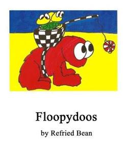 Floopydoos - Children's book by Refried Bean