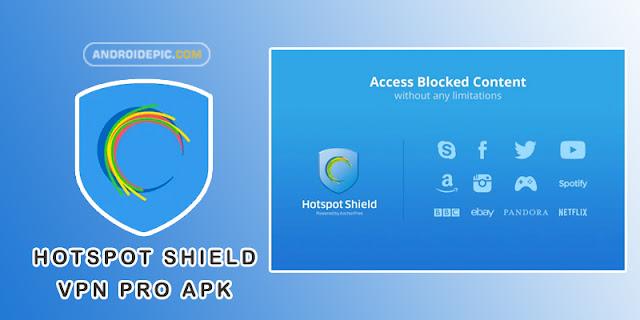 Download Hotspot Shield VPN Pro Apk Terbaru | androidepic.com