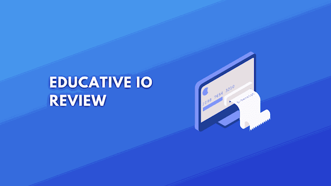 Educative.io Review: Are Grokking System Design & Coding Interviews Worth it?