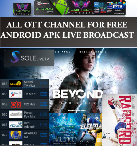 Download Free SOLELIVE TV- IPTV Apk For Android This App Provide Lots of PremiumCable Channel,SportsChannel,Movies Channel.Watch LiveTVAny Where In The World Through Internet With Multiple Devices Like Computers,Tablets,SmartsPhones Smart TV Must Have Android Devices.