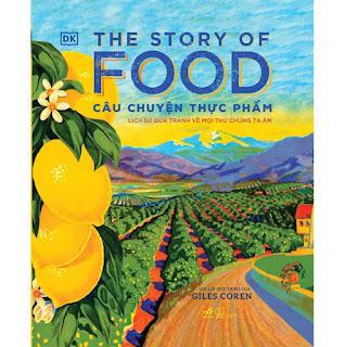 The Story Of Food - Câu Chuyện Thực Phẩm ebook PDF-EPUB-AWZ3-PRC-MOBI