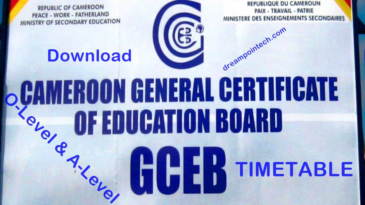 Download Cameroon GCE Board Timetable 2021 Pdf (Ordinary Level And Advanced Level)