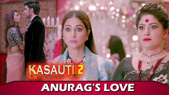 Mindblowing Twist : Anurag Prerna's open romance pisses off Komolika in Kasauti Zindagi Ki 2