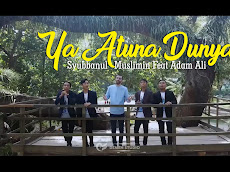 Download Mp3 Ya Atuna Dunya - Syubbanul Muslimin Feat Adam Ali