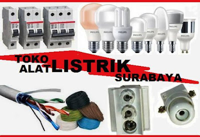 toko grosir lampu, kabel, peralatan listrik murah Surabaya