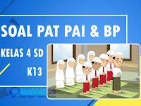 Soal PAT PAI Kelas 4 SD Kurikulum 2013 dan Kunci Jawaban