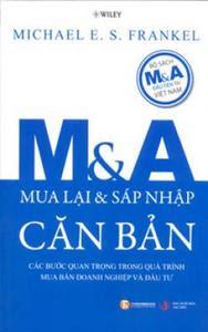 M&A Căn Bản - Michael E. S. Frankel