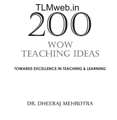 TLMweb® 200 Teaching Ideas by Dr. Dheeraj Mehrotra