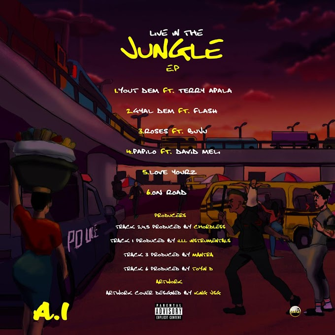EP: A.I – 'Live In The Jungle EP' ft. Terry Apala, Buju, and David Meli
