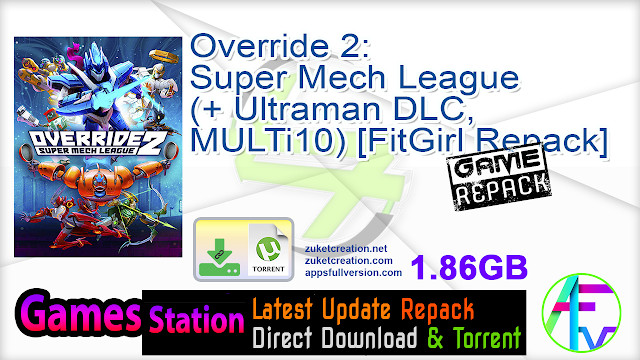 Override 2 Super Mech League (+ Ultraman DLC, MULTi10) [FitGirl Repack]