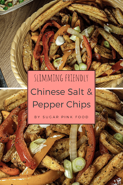 Chinese Salt & Pepper Chips Recipe | Slimming Friendly Chinese Fakeaway
