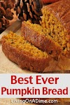 Best Ever Pumpkin Bread Recipe