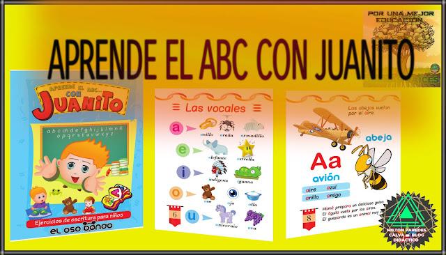 APRENDE AL ABC CON JUANITO