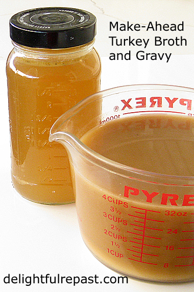 Make-Ahead Turkey Gravy and Broth / www.delightfulrepast.com