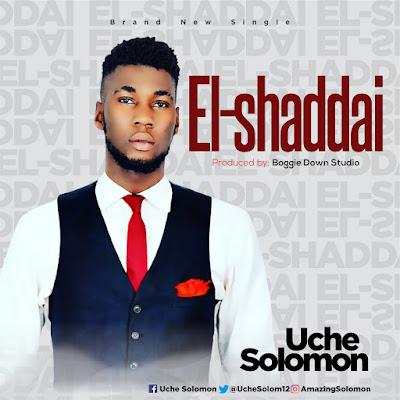 Uche Solomon - El-Shaddai Lyrics & Audio