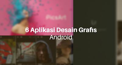 6 Aplikasi Desain Grafis Terbaik Untuk Android