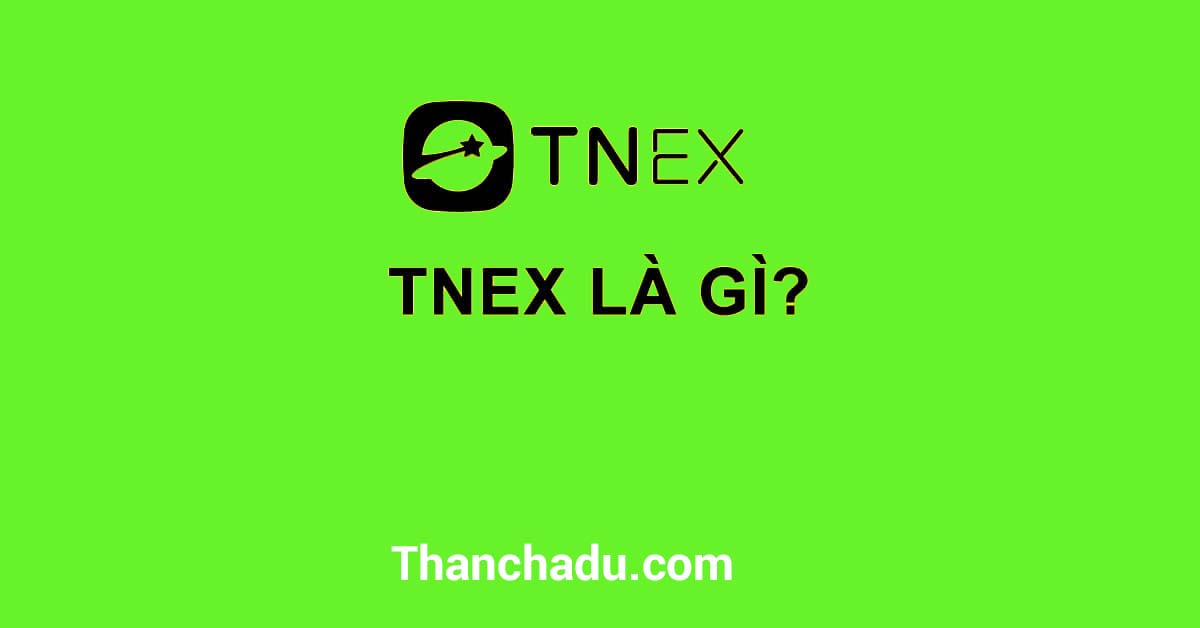 tnex lua dao,tnex co an toan khong,tnex co lua dao khong,tai khoan tnex la gi,the tnex la the gi,cake la gi,energy tnex,ma gioi thieu tnex