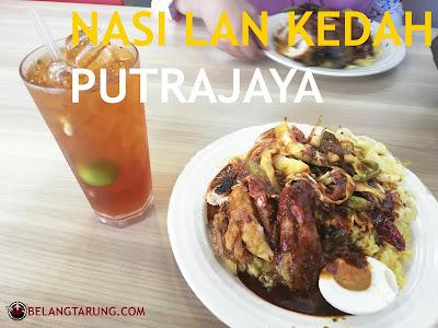 Nasi Lan Kedah Putrajaya