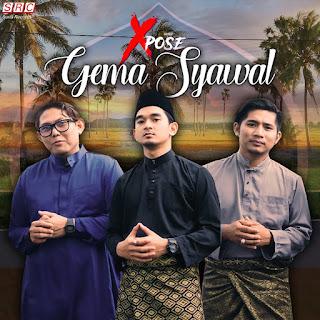 Xpose - Gema Syawal MP3